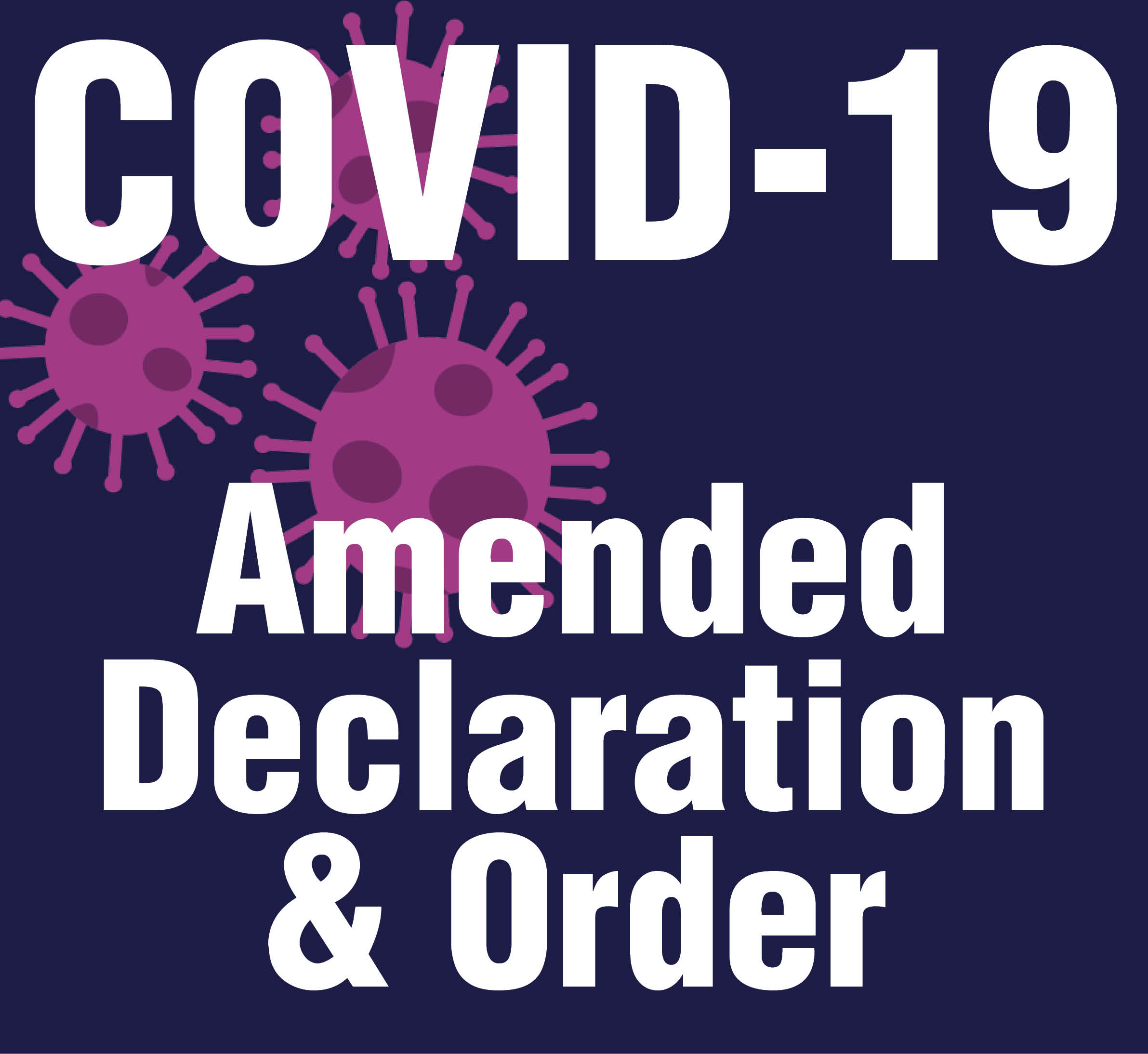 COVID-19 Declaration and Order