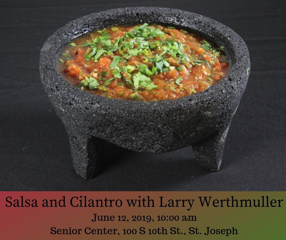 Salsa and Cilantro with Larry Werthmuller