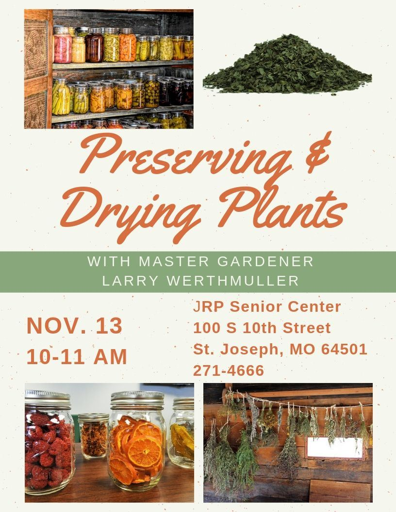 Preserving and Drying Plants with Larry Werthmuller
