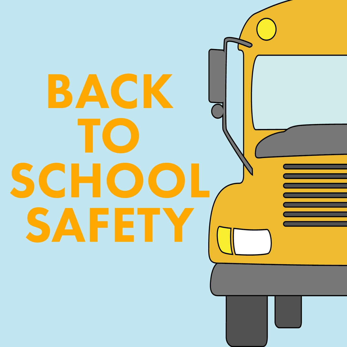 Back to SchoolSafety
